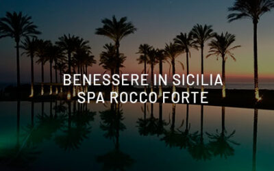 "Wellness in Sicily, at ""Rocco Forte Spa"" – Verdura Resort ?"