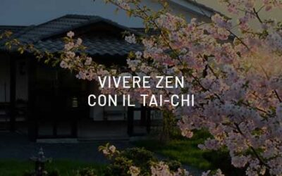 Live Zen, with Tai-Chi, for a global wellness