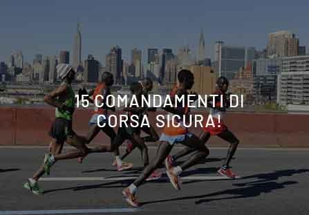 Run-Lovers? Ecco i 15 comandamenti di corsa sicura!