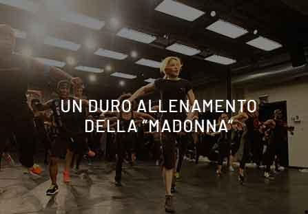 """Un duro allenamento della """"Madonna"""""""
