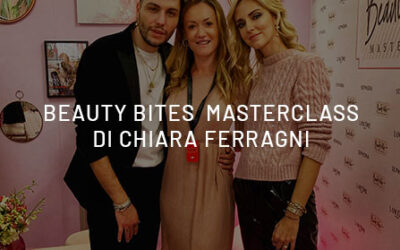 Beauty Bites Masterclass of Chiara Ferragni